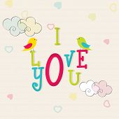 Colorful text I Love You with love birds on clouds and hearts decorated background for Happy Valentine's Day celebrations.