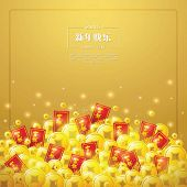 Chinese New Year golden coin and red packet background.  Translation of Calligraphy: 'Chinese New Year'.