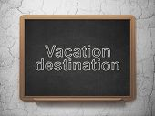 Vacation concept: Vacation Destination on chalkboard background poster