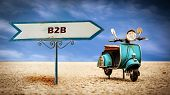 Street Sign The Direction Way To B2b poster
