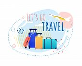 Promotional Banner With Cartoon Tourists Bags And Airplane Taking Off. Lets Go Travel Motivational T poster