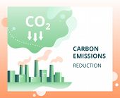 Carbon Dioxide Emissions Reduction In The City. Industrial Landscape Of The City With Smoke Co2 Emis poster
