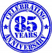 Celebrating 85 years anniversary grunge rubber stamp, vector illustration