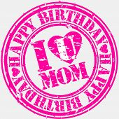 Grunge happy birthday mom, vector illustration