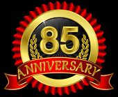 85 years anniversary golden label with ribbons, vector illustration