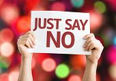 image of just say no  - Just Say No card with colorful background with defocused lights - JPG