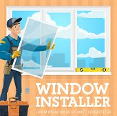 Window Installer, Windows Installation Service Company. Vector Handyman With Window Frame Installing poster