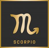 Zodiac Sign. Scorpio. Horoscope. Isolated Golden Symbol On A Black Background With A Golden Inscript poster
