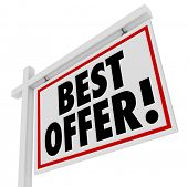 Put in your bid for your best offer on a home or other piece of real estate with this sign advertisi