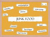stock photo of high calorie foods  - Junk Food Corkboard Word Concept with great terms such as chips calories sugar and more - JPG