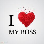 i love my boss heart sign.