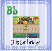 Illustration of  letter B is for bridge