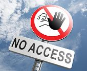 image of no entry  - no access stop members only password required no entrance denied authorized personnel only restricted area - JPG