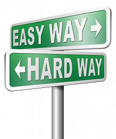 stock photo of struggle  - easy way or hard way take a risk and go for adventure character test less traveled path take the challenge struggle for life - JPG