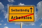 German Road Sign Unemployed And Self-employed