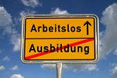 German Road Sign Apprenticeship And Unemployed