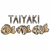 Cute Set Of Taiyaki Japanese Pastry Desserts Illustration. Hand Drawn Asian Sweet Food Clipart With  poster