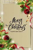 Merry Christmas, Happy New Year Card With Fir-tree Branch, Red And Golden Balls. Hand Drawn Letterin poster