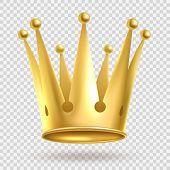 Golden Crown. Elegant Gold Metal Royal Crowning On Transparent Background Vector Realistic Wealth Im poster