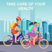 Motivate Flat Banner With Cyclists On City Street. Take Care Of Your Health Motivational Lettering.  poster