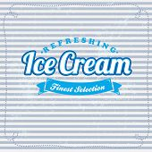 Retro ice cream poster. Vector illustration of vintage ice cream sign.