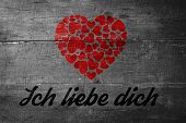 ich liebe dich against overhead of wooden planks