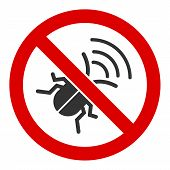 No Spy Bug Raster Icon. Flat No Spy Bug Symbol Is Isolated On A White Background. poster