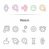 Watch Line Icon Set. Wristwatch, Alarm Clock, Piggy Bank, Sand Glass. Time Concept. Can Be Used For  poster