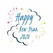 Happy New Year 2020 On White Background. Illustration Of New Year Eve 2020. .splashing Firework Of N poster