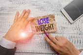 Conceptual Hand Writing Showing Lose Weight. Business Photo Showcasing The Fact Of A Demonstrating S poster