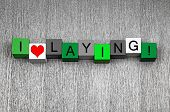 I Love Laying - Fun Sign Series for Gardening