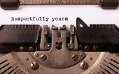 stock photo of respect  - Vintage inscription made by old typewriter respectfully yours - JPG
