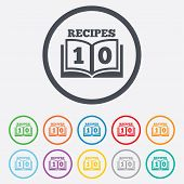 Cookbook sign icon. 10 Recipes book symbol.