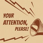 Attention Please Vector Poster With Voice Megaphone. Speech Announcement Poster, Alert Message From  poster