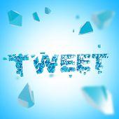 Word tweet broken into pieces background