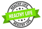 Healthy Life Label. Healthy Life Green Band Sign. Healthy Life poster