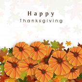 Happy Thanksgiving Day celebration flyer, banner or poster with pumpkins, autumn leaves and space for your text.