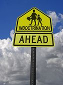 image of brainwashing  - indoctrination ahead warning sign with children symbol - JPG