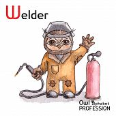 Alphabet professions Owl Letter W - Welder Vector Watercolor.