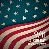 9/11 Patriot Day Background. Usa Patriot Day Retro Banner. September 11, 2001. We Will Never Forget  poster