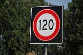 Speed Sign Along The Motorway In The Netherlands With Speed Limit Of 120 Kilometers . poster