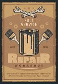 Repair Workshop With Work Tool Retro Poster For Car Service And Mechanic Garage Design. Wrench, Pain poster