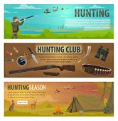 Hunting Sport Banners With Hunter Equipments And Huntsman Camp Items. Hunter, Rifle And Duck, Deer,  poster