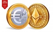 Ethereum. Euro Coin. 3d Isometric Physical Coins. Digital Currency. Cryptocurrency. Golden Coins Wit poster