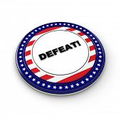 3D generic political defeat button over white background