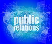 Social Concept: Public Relations Words On Digital Screen, 3D