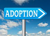 child adoption road sign becoming a legal guardian and getting guardianship and adopt young baby
