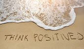 ������, ������: Think Positive Written On Sand Beach Positive Thinking Concept