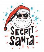 Secret Santa Vector Illustration With Santa Claus. Brush Calligraphy Lettering. poster