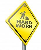 hard work ahead tough job be ambitious even if you have a difficult challenging task with impact to